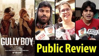 Gully Boy PUBLIC Review| Ranveer Singh, Alia Bhatt | First Day First Show