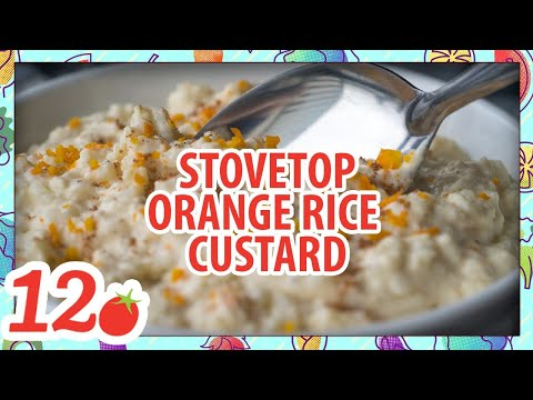 How To Make: Stovetop Orange Rice Custard