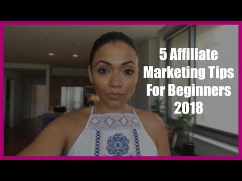 5 Affiliate Marketing Tips For Beginners 2018
