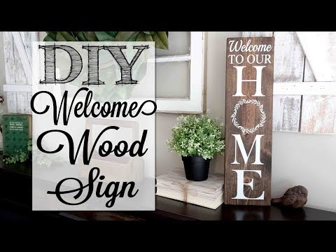 DIY Welcome to our Home Wood Sign