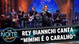 """Rey Biannchi canta """"Mimi é o caralho"""" com Ultraje A Rigor   The Noite (25/05/17)"""