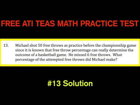 ATI TEAS MATH Number 13 Solution - FREE Math Practice Test - Real World Percentage Example