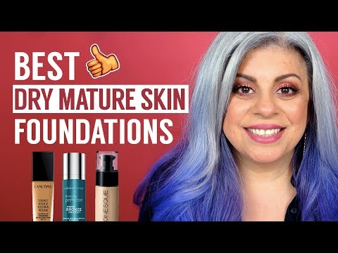 Best Foundations For Dry and Mature Skin
