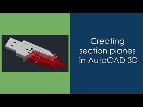 Creating section planes in AutoCAD 3D