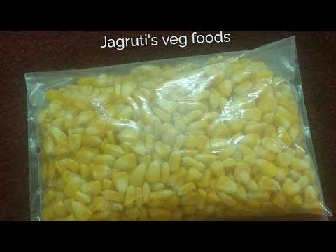 How to frozen fresh corn/मकाई को फ्रीझ करने का तरीका/તાજી મકાઇ ના લાંબા સમય સુધી સાચવવા ની રીત/