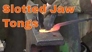 Forging slotted jaw tongs - blacksmithing tools