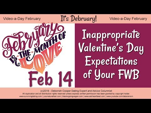 Friends With Benefits (FWBs), Valentine's Day, and Unrealistic Expectations