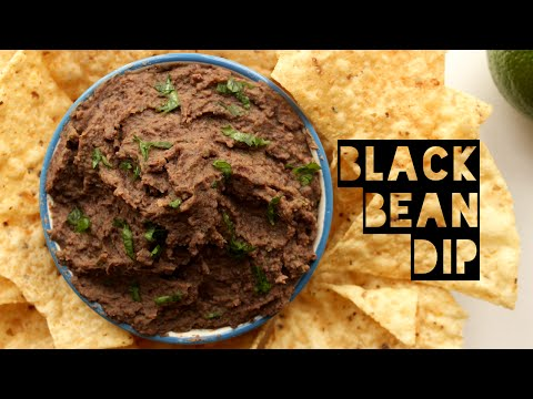 Healthy Black Bean Dip Recipe | How To Make Your Own Black Bean Dip