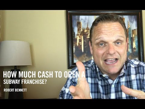 How Much Cash to Open a Subway Franchise? | FranFinders