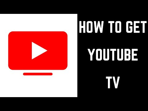 How to Get YouTube TV