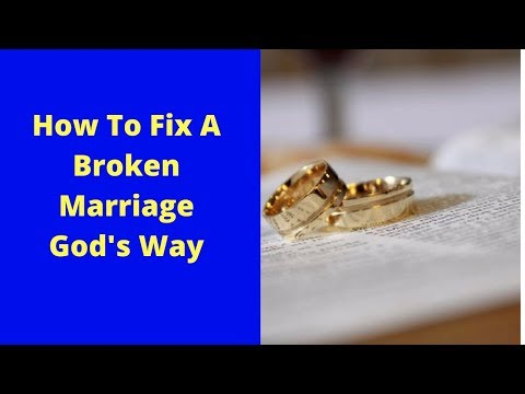 Save My Marriage: How To Fix A Broken Marriage God's Way