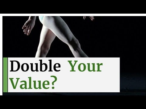 Double your value
