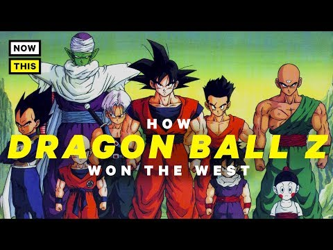 How Dragon Ball Z Won the West | NowThis Nerd