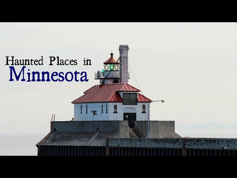 Haunted Places in Minnesota