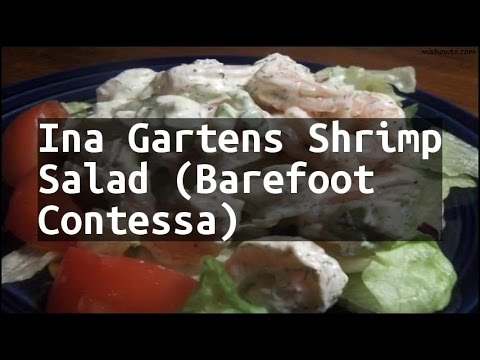 Recipe Ina Gartens Shrimp Salad (Barefoot Contessa)