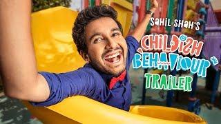 EIC: Childish Behaviour Trailer - Sahil Shah