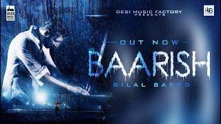 Baarish - Bilal Saeed | Latest Punjabi Song