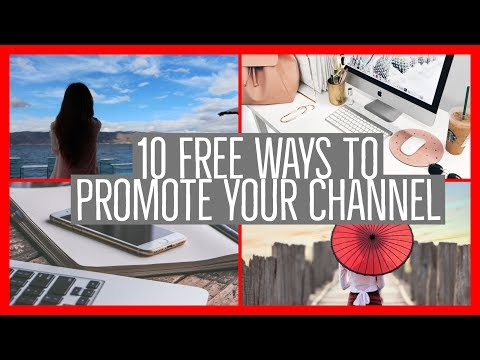📌  10 FREE Ways To Promote Your YouTube Channel