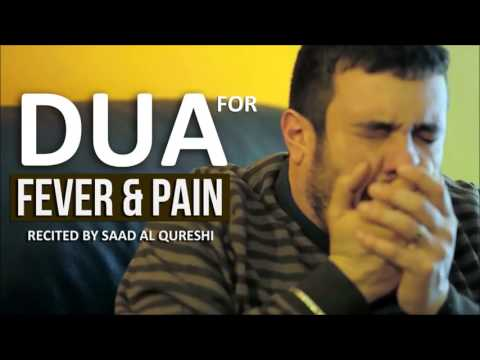 Dua For FEVER & PAIN - A very EFFECTIVE dua to get rid of FEVER & PAIN
