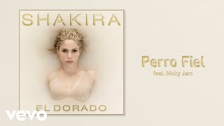 Shakira - Perro Fiel (Official Audio) ft. Nicky Jam