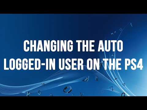 Changing the Auto Logged In User on the PS4