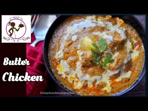 Simple and Sizzling Butter Chicken Recipe | Delicious Chicken Butter Masala Recipe in Bengali