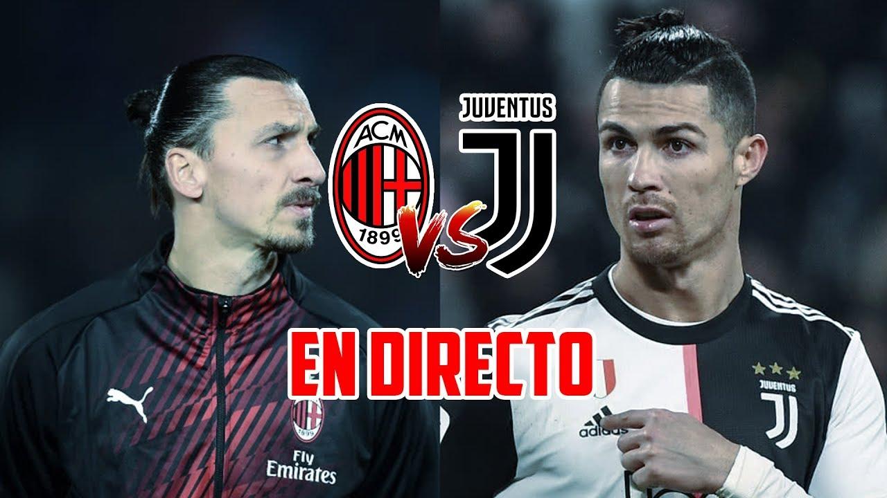 EN DIRECTO : AC MILAN VS JUVENTUS · IBRAHIMOVIC VS CRISTIANO RONALDO · COPA DE ITALIA
