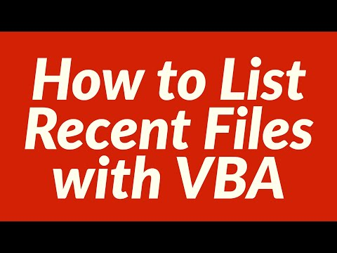 How to List Recent Files with VBA