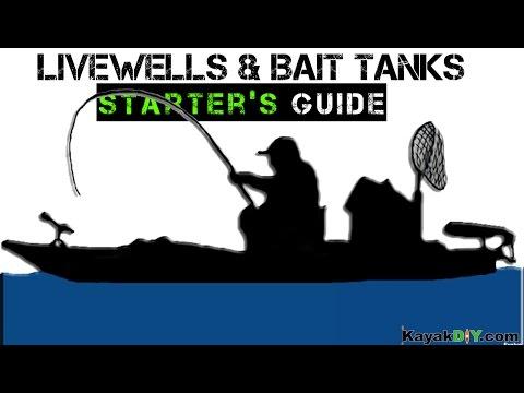Starter's Guide to Live-wells & Bait Tanks for Kayak Fishing