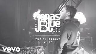 Jonas Blue - The Blueprint EP 17