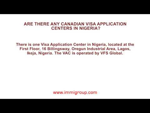 Are there any Canadian Visa Application Centers in Nigeria?