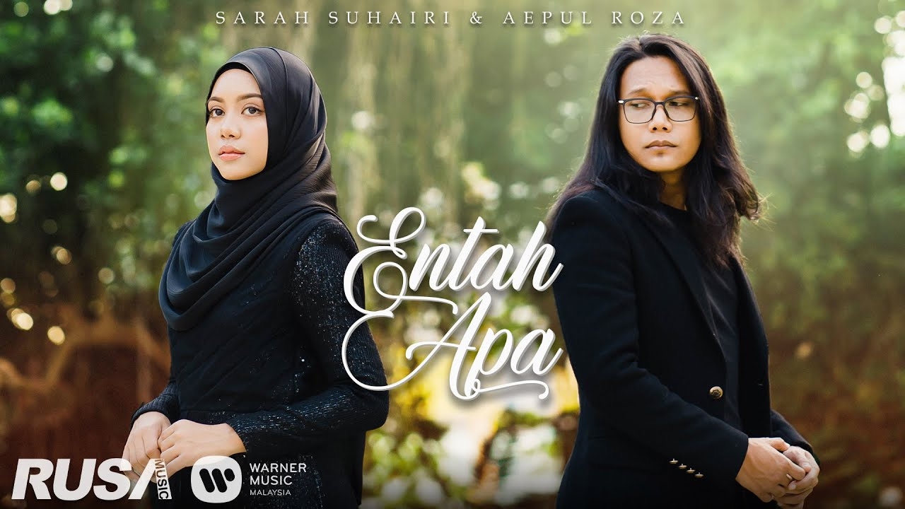 [OST RYAN ARALYN] Sarah Suhairi & Aepul Roza - Entah Apa [Official Music Video]