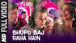 Sanju: Bhopu Baj Raha Hain Full Video Song   Ranbir Kapoor   Vicky Kaushal   Rajkumar Hirani