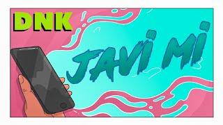 DNK - JAVI MI (official music video) ©2020