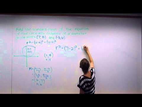 How to find the equation of a circle given 2 endpoints of a diameter