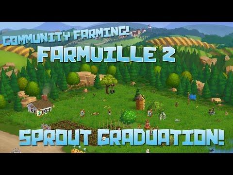 Farmville 2! Sprout Graduation! - Episode #52