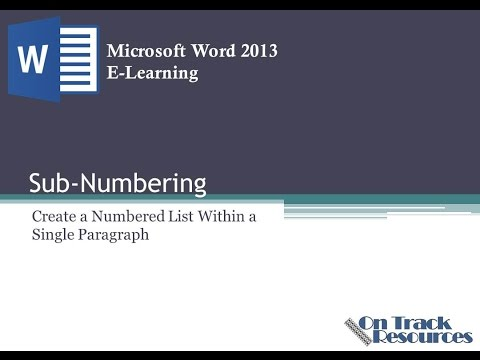 Word 2013: Use Sub-Numbering Within a Paragraph