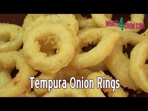 How to Make Tempura Onion Rings - Gourmet Deep Fried Onion Rings
