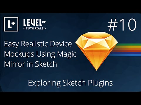 #10 - Easy Realistic Device Mockups Using Magic Mirror in Sketch