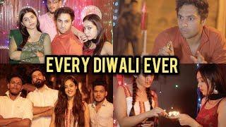 Every Diwali Ever | Harsh Beniwal