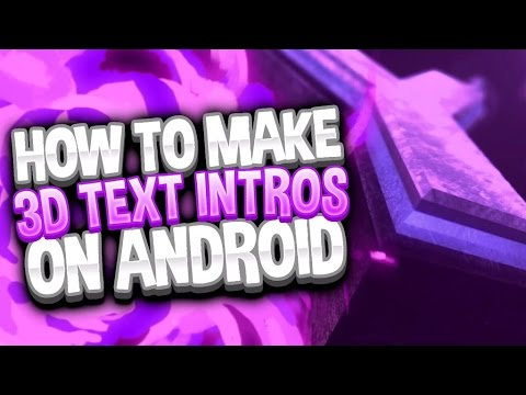 How To Make DOPE Intros on Android 2017