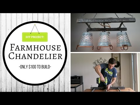 DIY: FARMHOUSE CHANDELIER