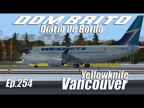 FS2004 - Boeing 737-700 Westjet - Yellowknife / Vancouver - Ep.254