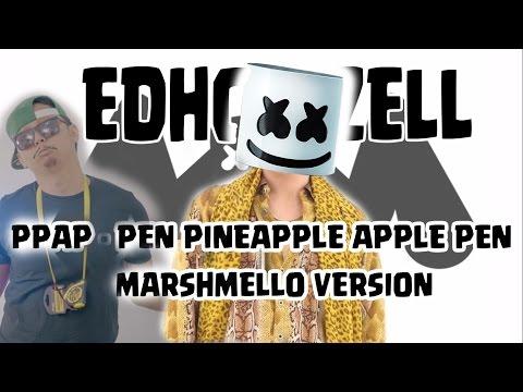 PPAP EdhoZell Marshmello - Alone VERSION