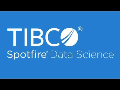 TIBCO Spotfire Data Science Overview