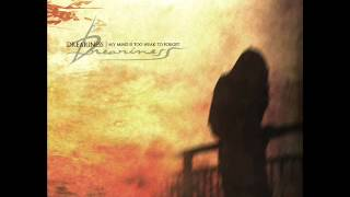 Dreariness - My Mind Is Too Weak To Forget