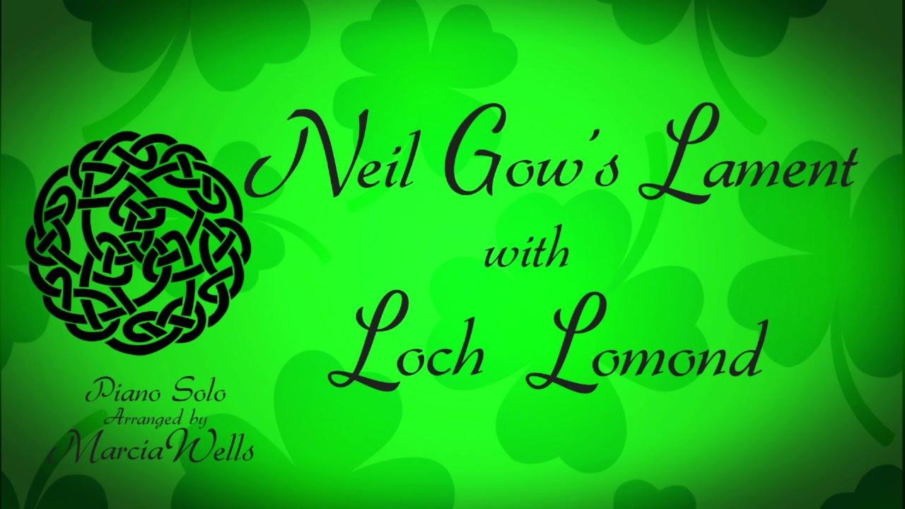 Download Neil Gow's Lament with Loch Lomond  ~ Piano solo MP3 Gratis