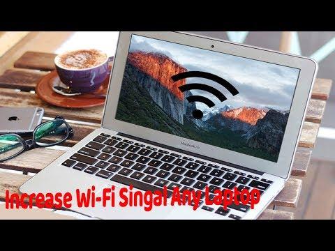 Increase wifi signal laptop Windows and Mac OSX