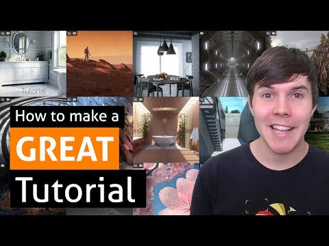 How to make a GREAT Tutorial