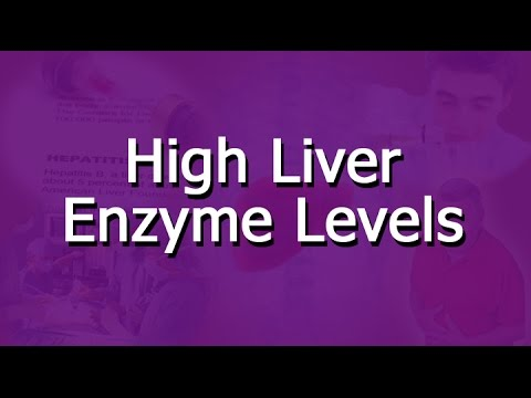 What Are High Liver Enzyme Levels?
